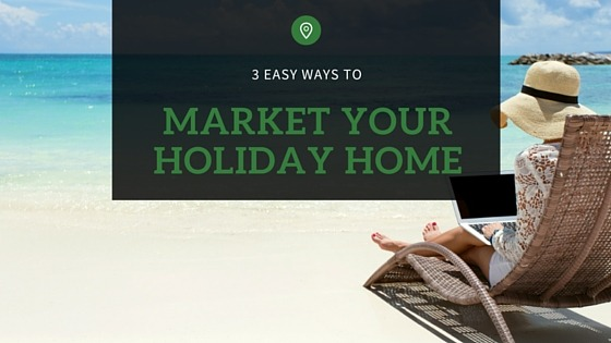 market your holiday home (