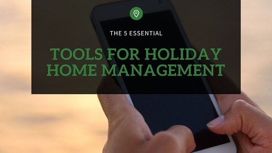 tools for holiday home management