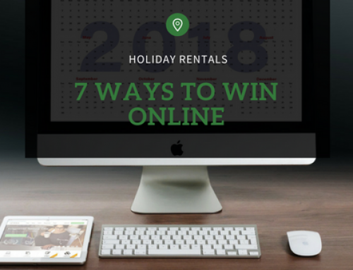 Holiday Rentals: 7 Way to Win Online